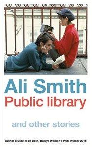 Ali Smith - Public library